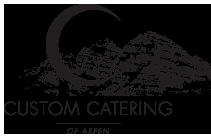 Custom Catering of Aspen